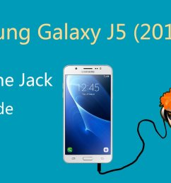 how to repair samsung galaxy j5 2016 headphone jack [ 1440 x 1080 Pixel ]