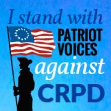 Help Patriot Voices Stop CRPD