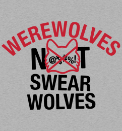 werewolves not swearwolves [ 1000 x 1000 Pixel ]