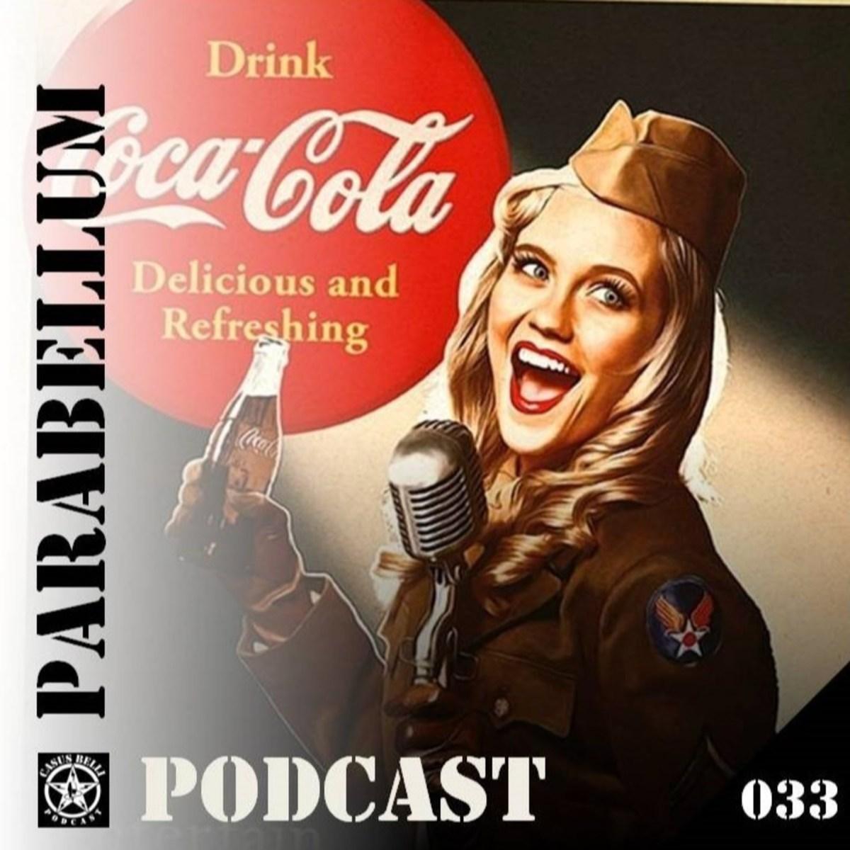 PARA BELLUM #33 Coca Cola y Pepsi van a la Guerra