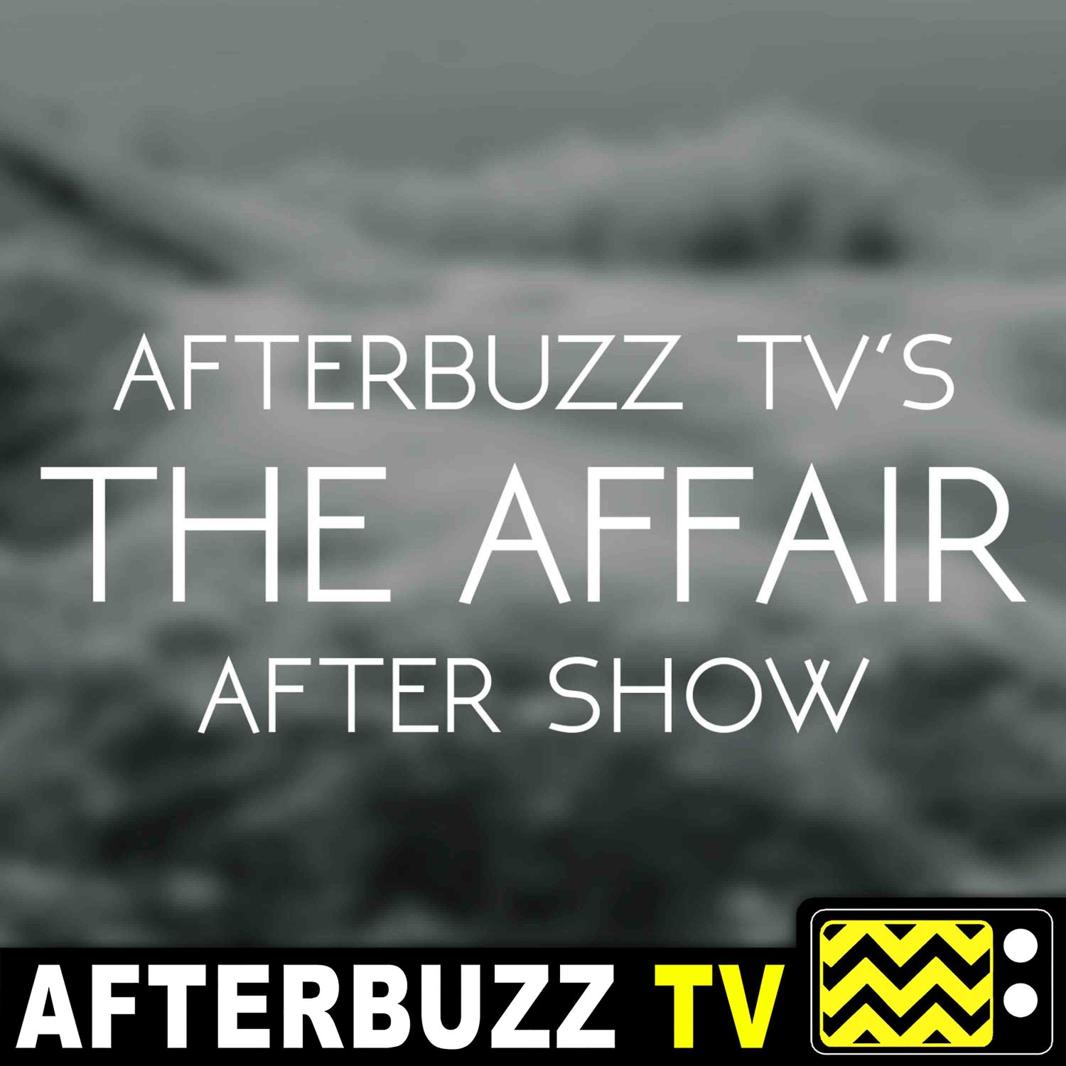 The Affair Podcast