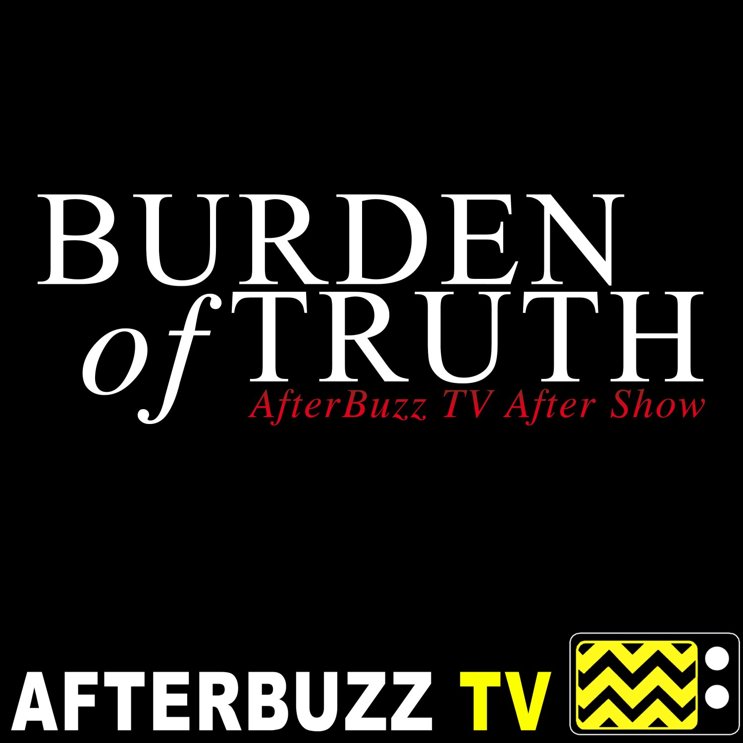 The Burden of Truth Podcast
