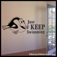 Decal Drama  Just KEEP SWIMMING, Dory Fish, Disney ...