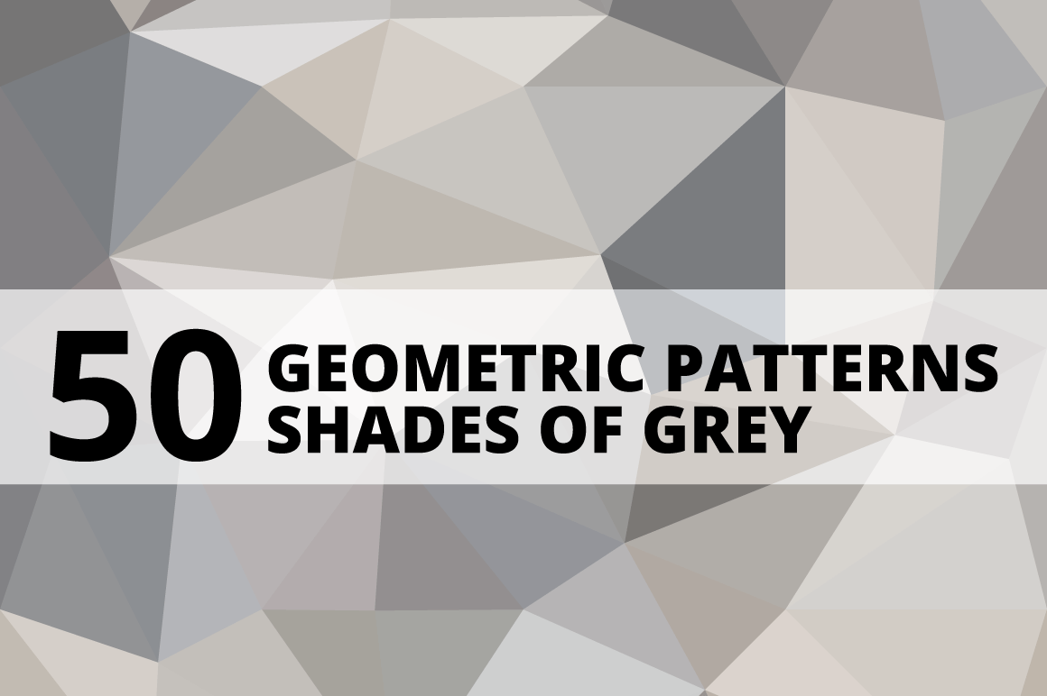 Fifty Shades Of Grey Resume 50 Geometric Patterns Grey Patterns On Creative Market
