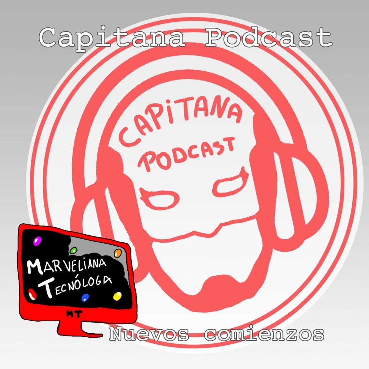 Empezando una nueva etapa: Capitana Podcast