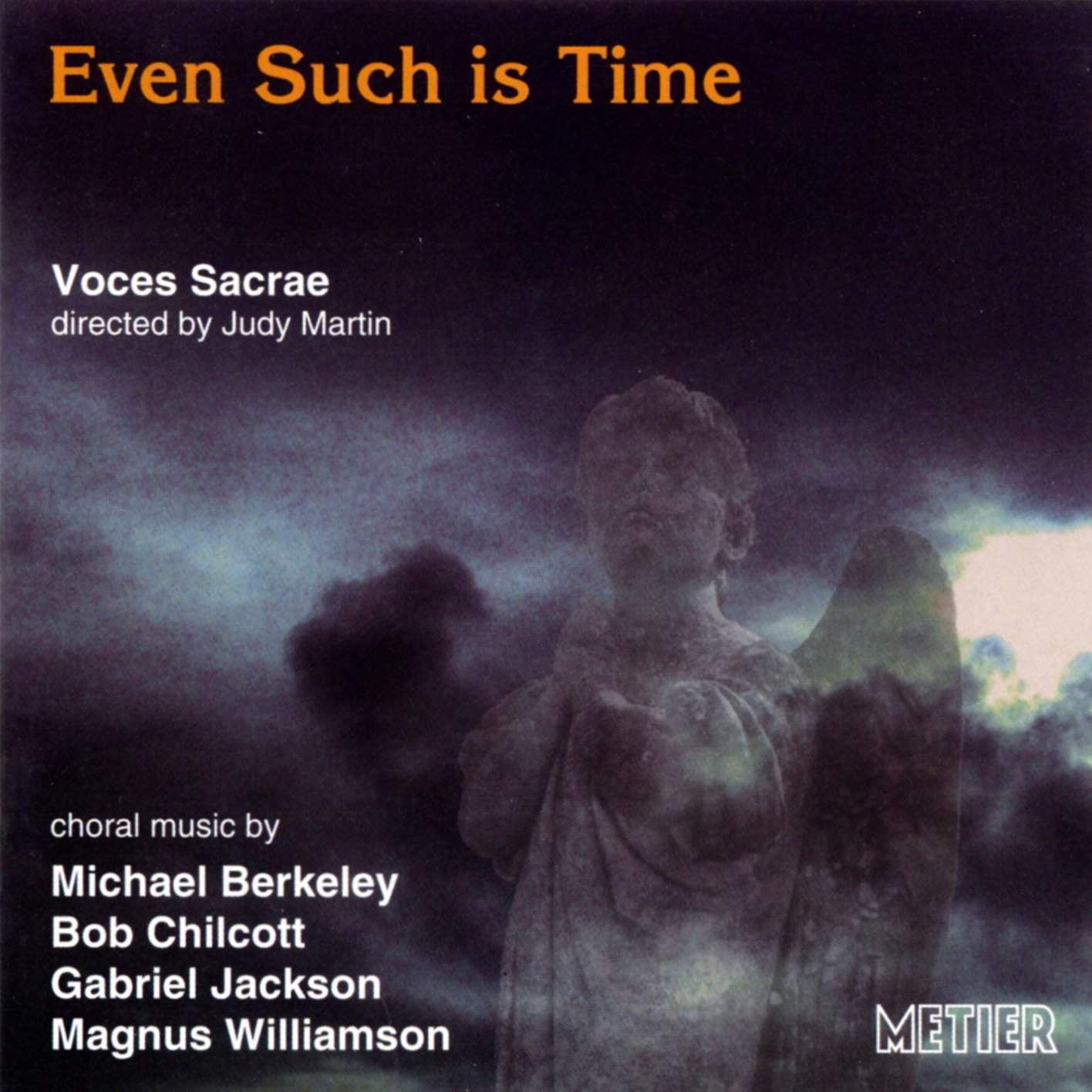 Even Such Is Time  British Choral Music  Divine Art