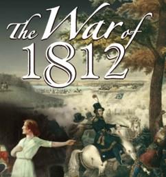 The War of 1812   PBS LearningMedia [ 1080 x 1920 Pixel ]