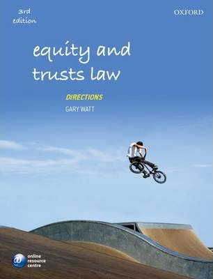 Equity And Trusts Law Directions  Gary Watt 9780199644445