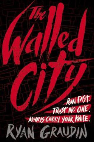 REVIEW: the walled city; ryan graudin