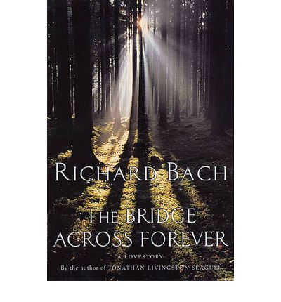 The Bridge Across Forever  Richard Bach 9780330290814