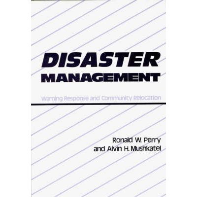 Disaster Management : Ronald W. Perry : 9780899300788