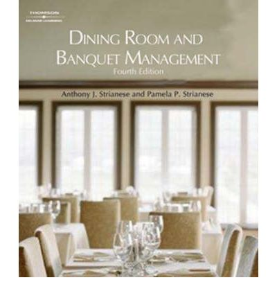 Dining Room And Banquet Management  Anthony J Strianese