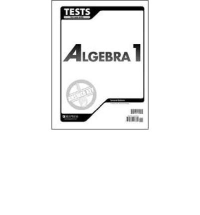 Algebra 1 Tests Answer Key 2nd Edition : Bob Jones