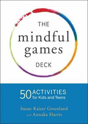 Mindful Games Activity Cards Susan Kaiser Greenland