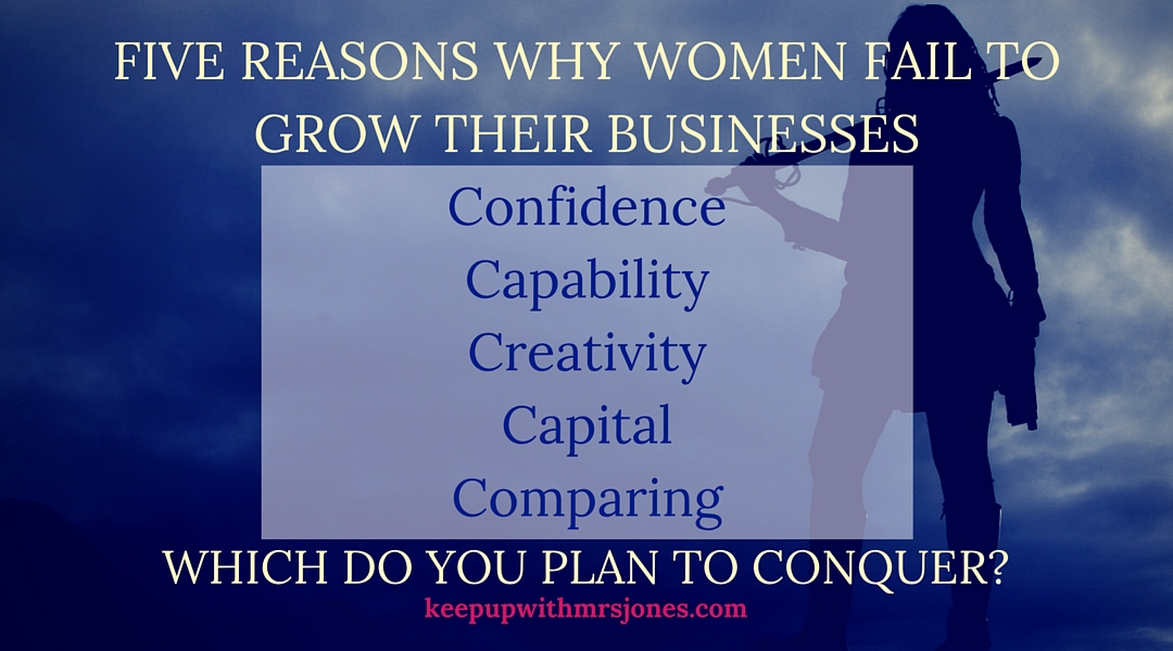 5 Reasons Why Women Fail to Grow Their Businesses