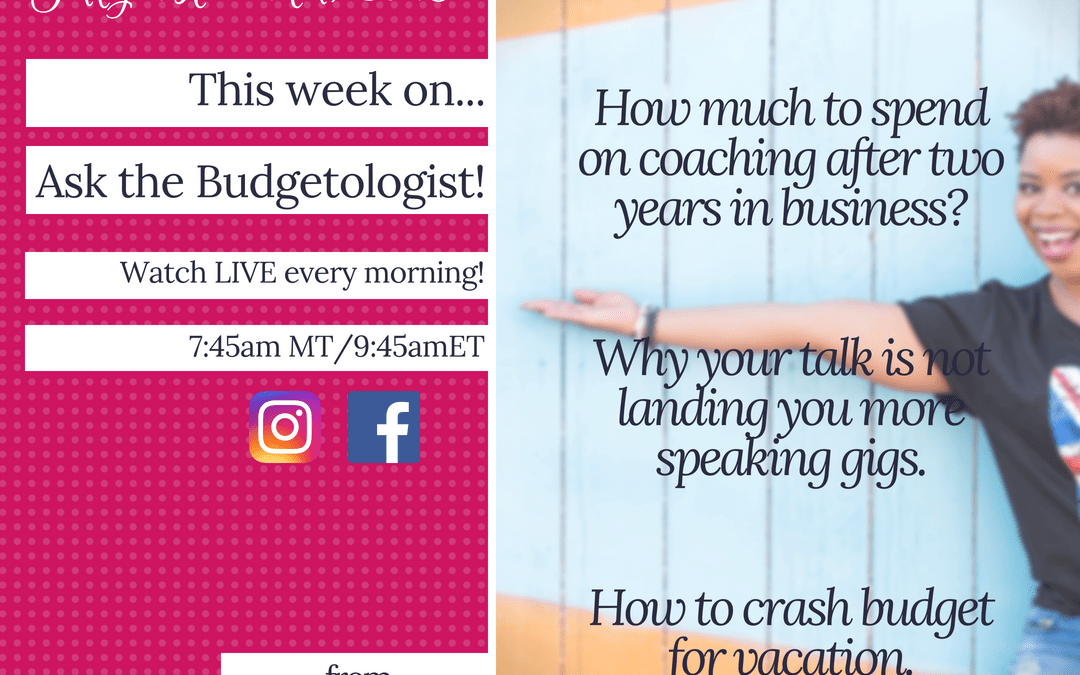 July 1st-7th, 2018This Week on Ask the Budgetologist!