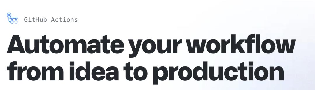 Lecteurs d'en-tête GitHub Actions, 'Automatisez votre flux de travail de l'idée à la production'