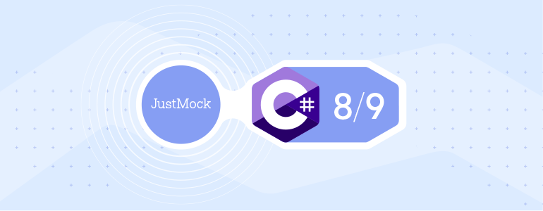 "CSharp ""title ="" JustMock-CSharp8and9-Big ""/></p data-recalc-dims="