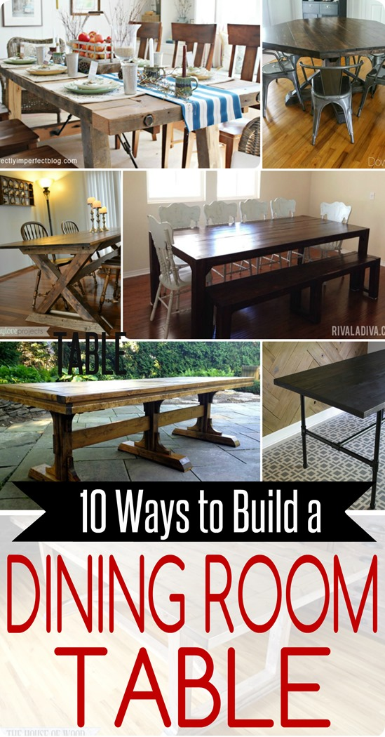 10 Ways To Build Your Own Dining Room Table Home Decor