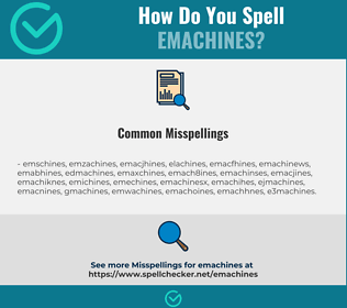 correct spelling for emachines