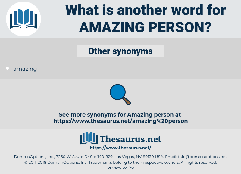 synonyms for amazing person
