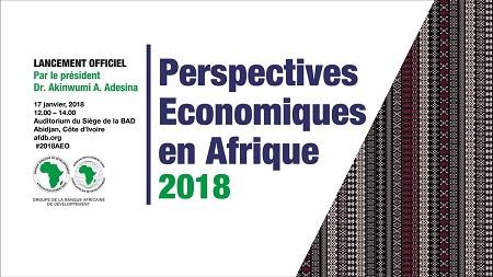 La BAD publie ses perspectives économiques pour 2018