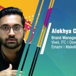 How Easy Is Building A Brand In The Eyes Of Consumers? - Life of a Brand Manager   Alekhya Chakrabarty, Brand Manager- Vivel, ITC   Dove, Unilever   Emami   MakeMyTrip
