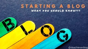 BLOGGING: What Newbies Should Know?