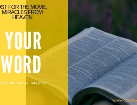 Your Word by Third day feat. Harvest Free mp3 download and lyrics video