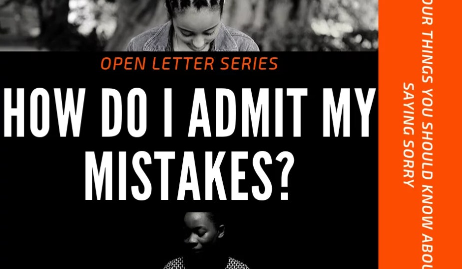 Admitting Your Mistakes