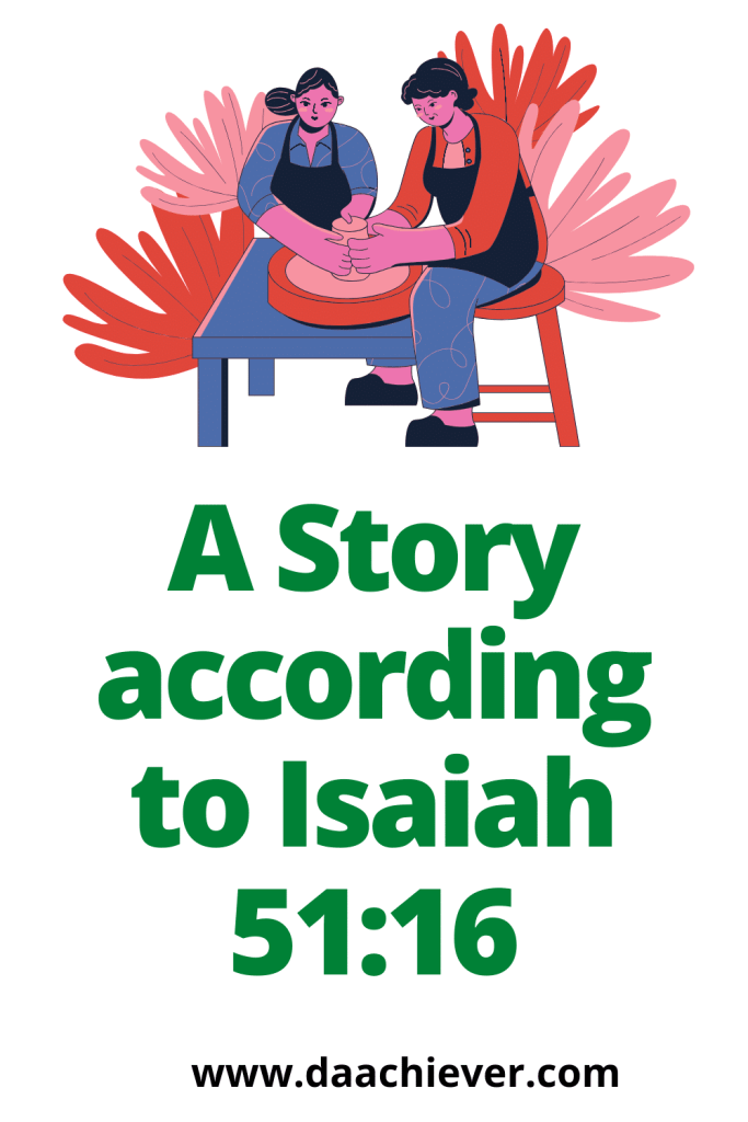 A story from Isaiah 51:16- God's word in our mouth
