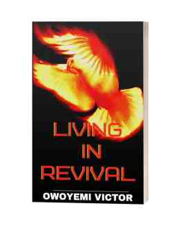 A BOOK BY OWOYEMI VICTOR: LIVING IN REVIVAL