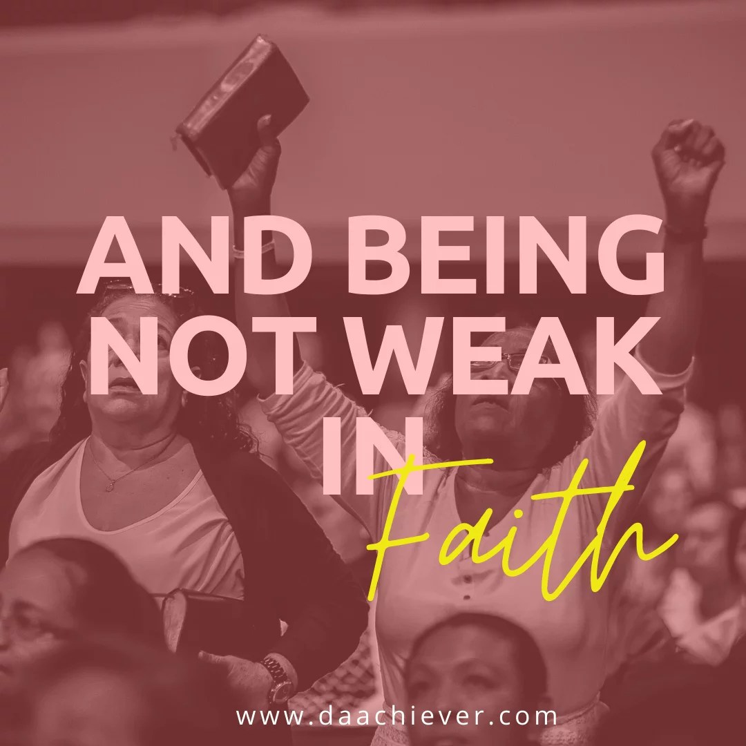 And Being Not Weak in Faith: Lessons from Romans 4:19