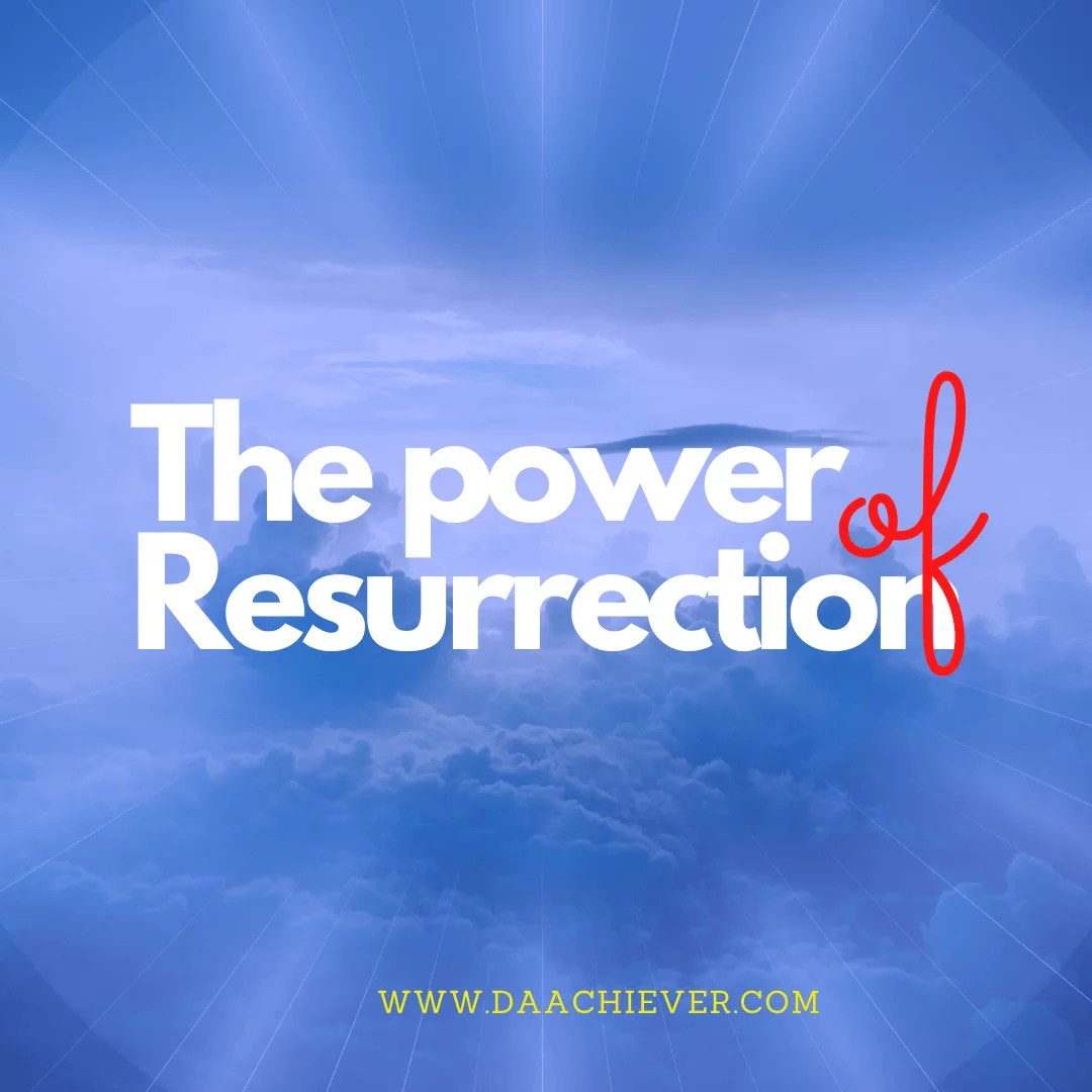 The Power of Resurrection: A Poem