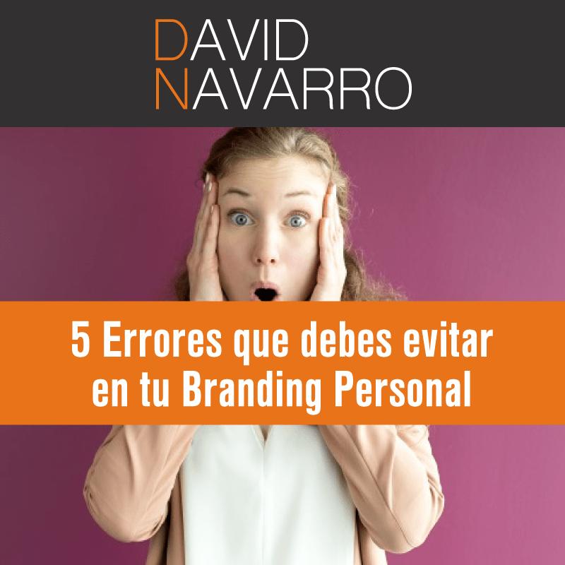 5 Errores que debes evitar en tu Branding Personal