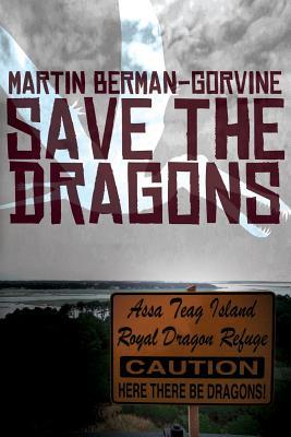 Berman-GorvineSaveTheDragons