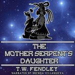 FendleyTheMotherSerpent'sDaughter