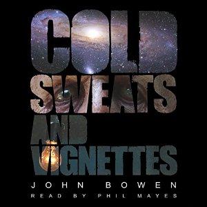 BowenColdSweatVignettes