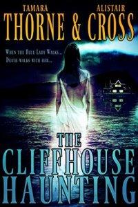 ThorneCrossTheCliffhouseHaunting
