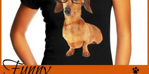 Funny Dachshund Tee Shirts for People who are Owned by Doxies