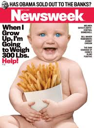 Newsweek, babies, toddlers, Maury, health, nutrition, obesity, fast food, parenting, TV, funny, deliverance