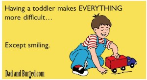 parenting, truth about parenting, ecards, someecards, toddlers, stress, threenager, humor, funny, image, dads, moms, parenting, parenthood, stress, terrible twos