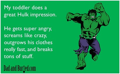 parenting, toddlers, terrible two, dads, pop culture, the hulk, superhero, superheroes, parenting, threenage, children, family, stress, toddlers, tantrums, life, pop culture, movies, the incredible toddler