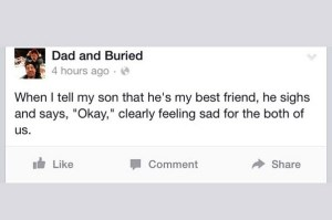parenting, dads, funny, dad bloggers, humor, dad blogs, dad and buried, fatherhood, kids, family, relationships, home, motherhood, children, friendship, kids