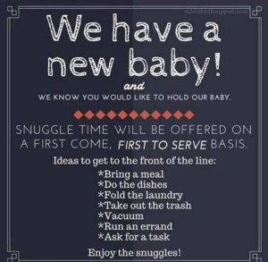 baby announcement, warning sign, rules, visitors, snuggle time, newborn, parenting, parents, dad and buried, mike julianelle, funny, humor, social media, dad blog, mommy blogger