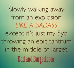 tantrum, dad and buried, parenting, advice, funny, humor, kids, toddlers, mike julianelle, dad bloggers, mommy bloggers, parenthood, moms, dads, fatherhood