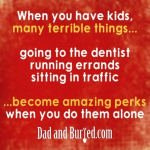 parenting, parenthood, dad and buried, mike julianelle, friends, relationships, funny, humor, truth, honesty, dad blog, dad bloggers, mommy bloggers, solitude, alone time