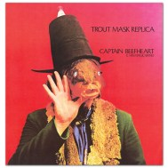 Captain Beefheart & His Magic Band Trout Mask Replica