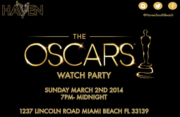 Oscar watch party @Haven