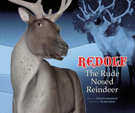 Redolf the Rude Nosed Reindeer